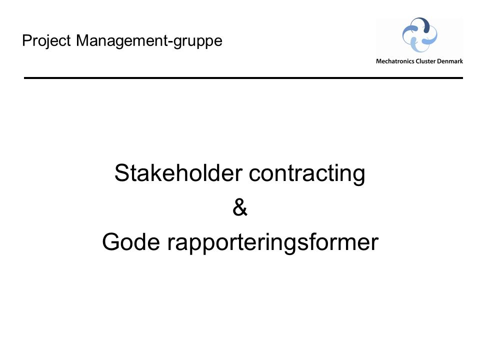 Stakeholder contracting & Gode rapporteringsformer