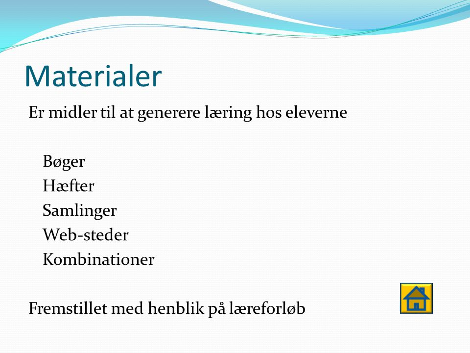 Definition af digitale læremidler  Materialer  IT- værktøjer  Informationssamlinger Der distribueres på computeren
