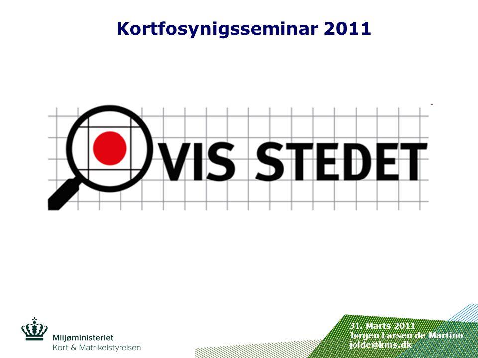 Indsæt billede her Kortfosynigsseminar 2011 31. Marts 2011 Jørgen Larsen de Martino jolde@kms.dk