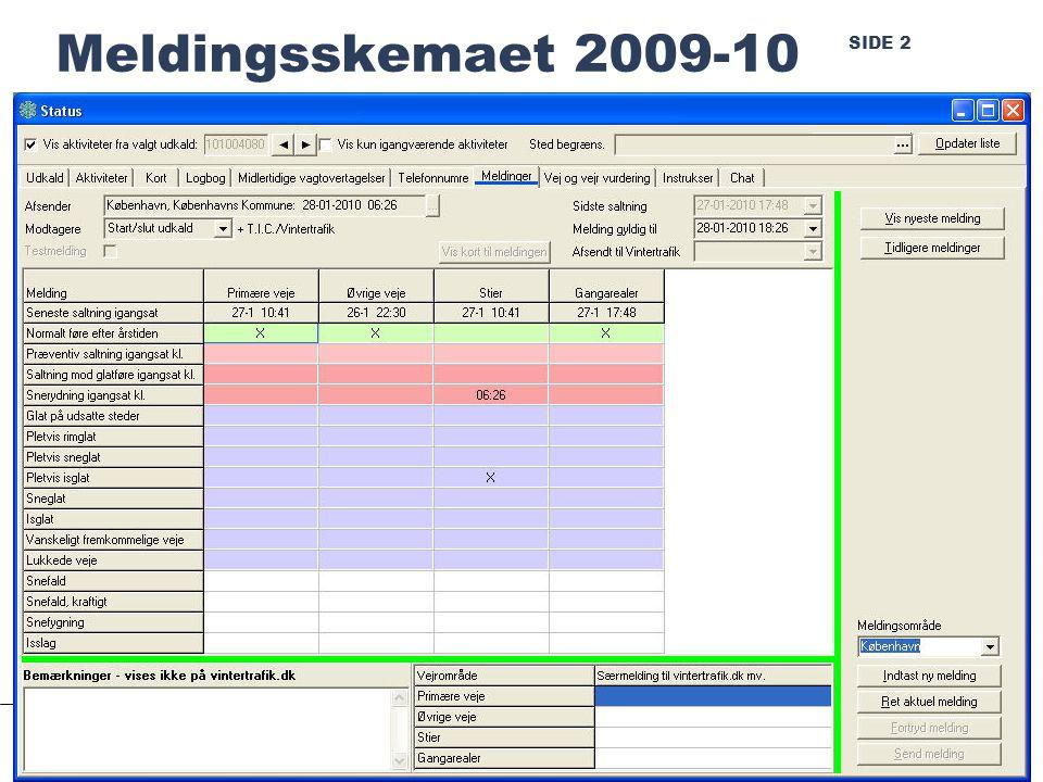 SIDE 2 Meldingsskemaet 2009-10 Randers, januar 2010