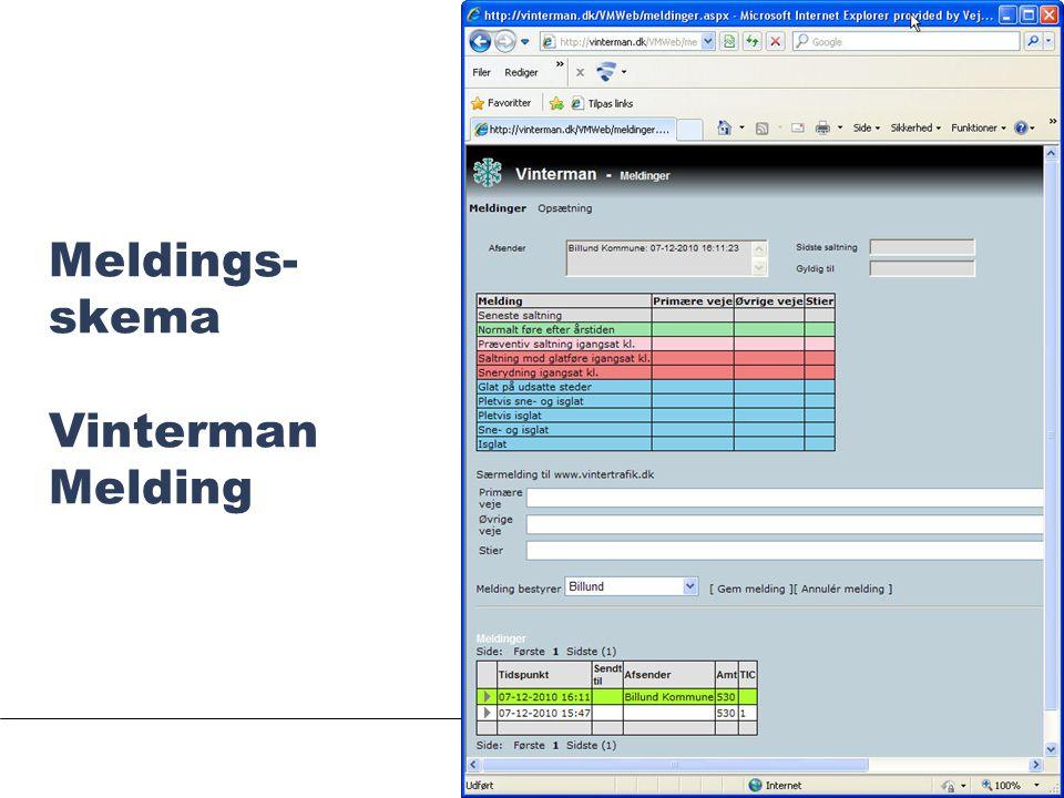 SIDE 5 Meldings- skema Vinterman Melding Randers, januar 2010