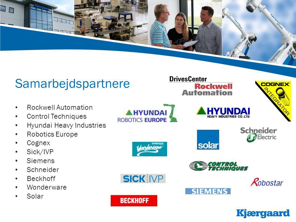 Samarbejdspartnere • Rockwell Automation • Control Techniques • Hyundai Heavy Industries • Robotics Europe • Cognex • Sick/IVP • Siemens • Schneider • Beckhoff • Wonderware • Solar