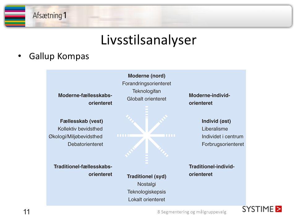 Livsstilsanalyser 11 • Gallup Kompas 8 Segmentering og målgruppevalg