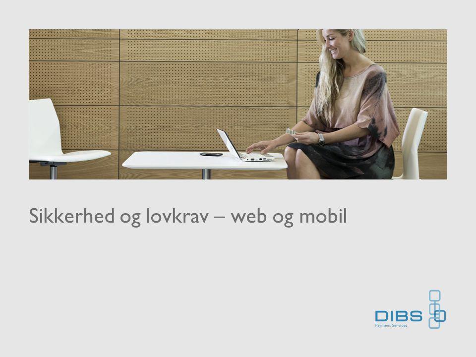 Sikkerhed og lovkrav – web og mobil