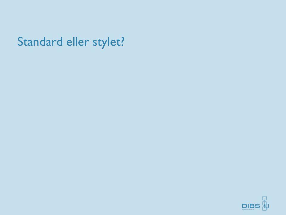 Standard eller stylet