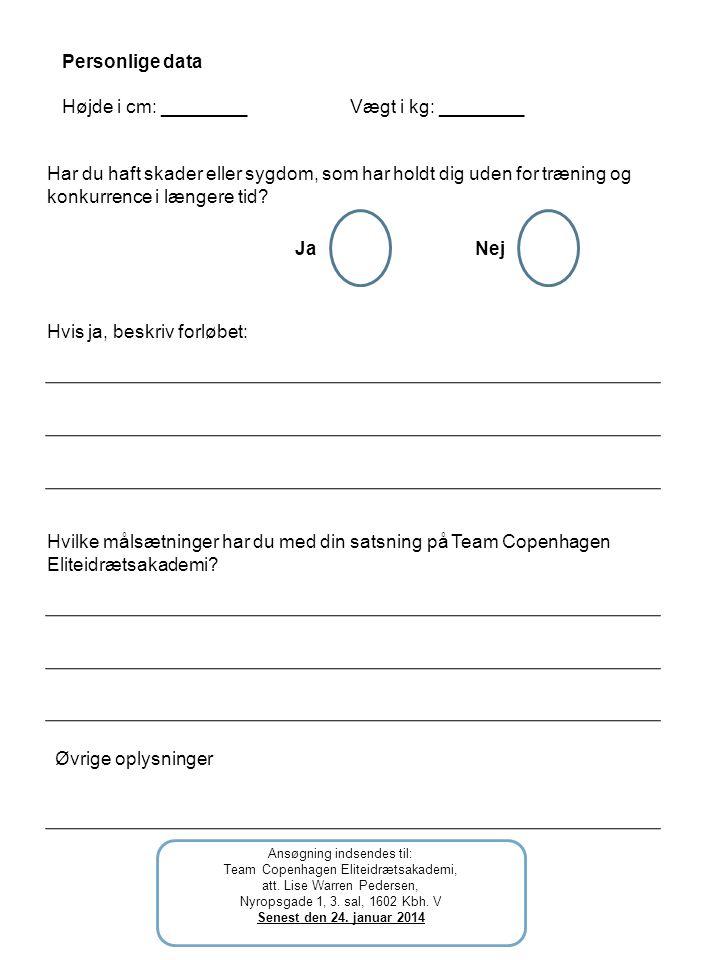 Ansøgning indsendes til: Team Copenhagen Eliteidrætsakademi, att.