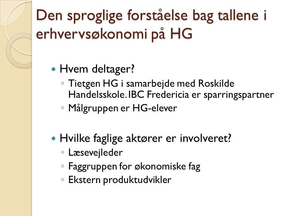 Den sproglige forståelse bag tallene i erhvervsøkonomi på HG  Hvem deltager.
