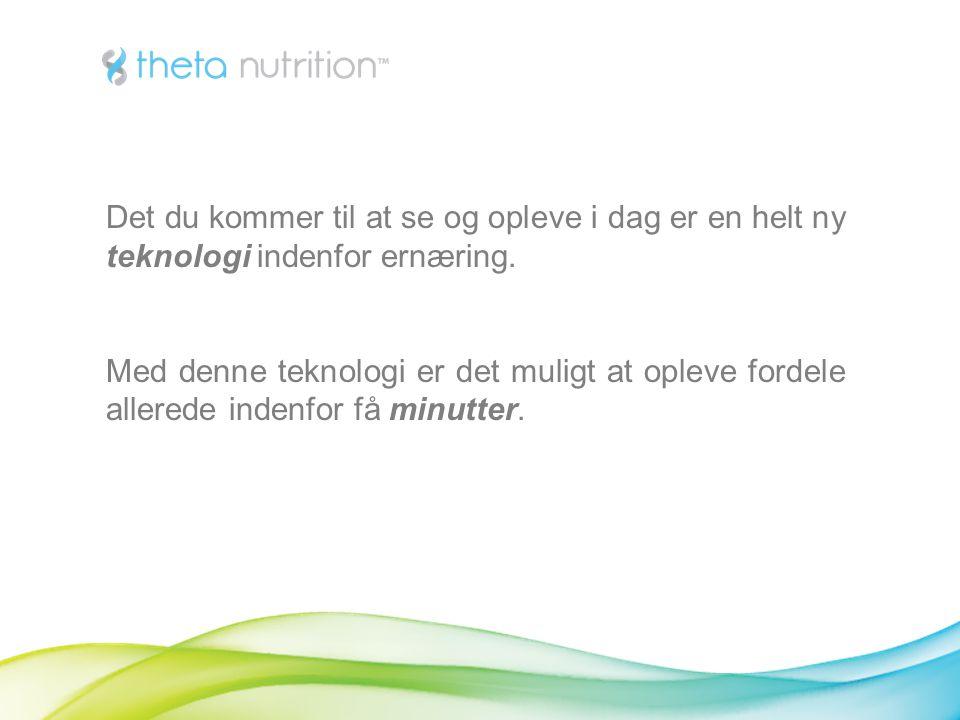 Det du kommer til at se og opleve i dag er en helt ny teknologi indenfor ernæring.