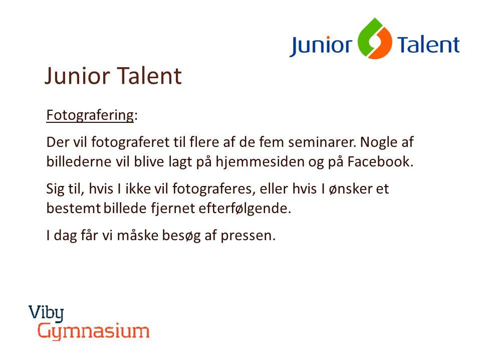 Junior Talent Fotografering: Der vil fotograferet til flere af de fem seminarer.