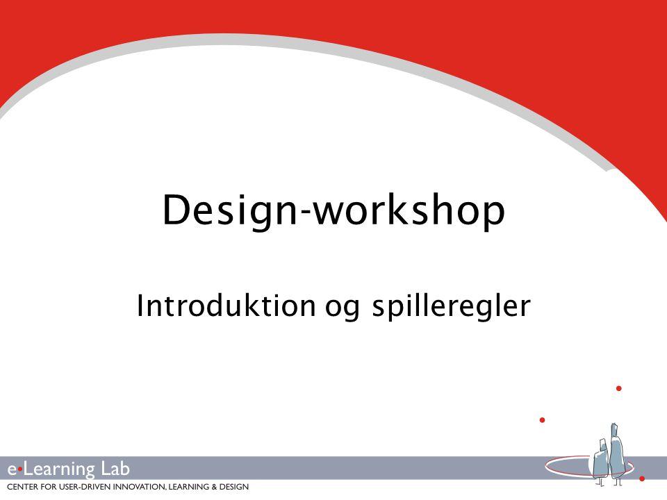 Design-workshop Introduktion og spilleregler