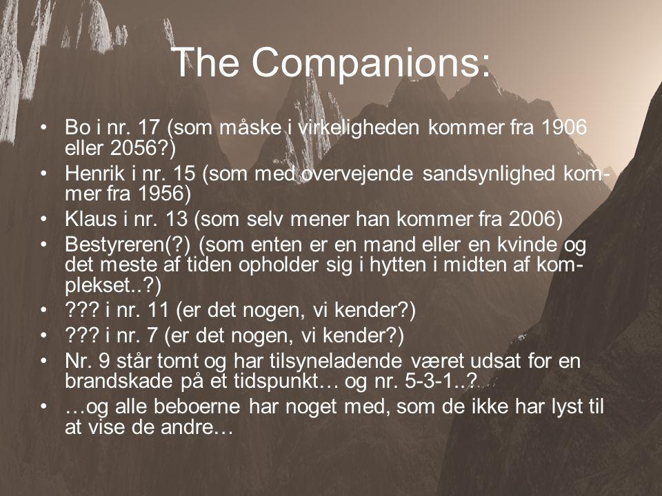 2 The Companions: •Bo i nr.