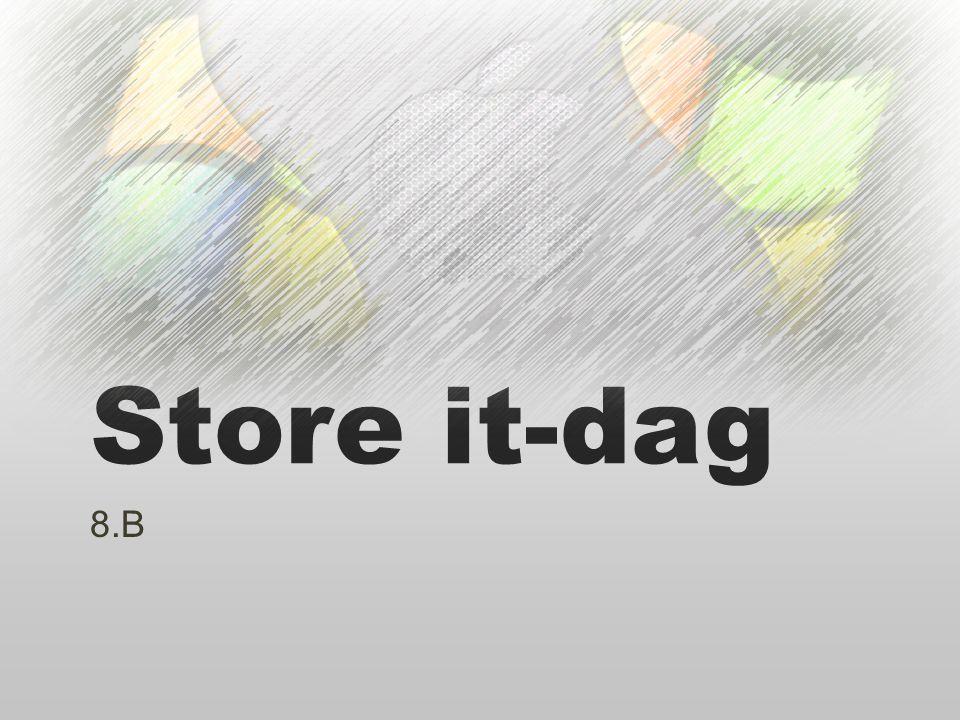 Store it-dag 8.B