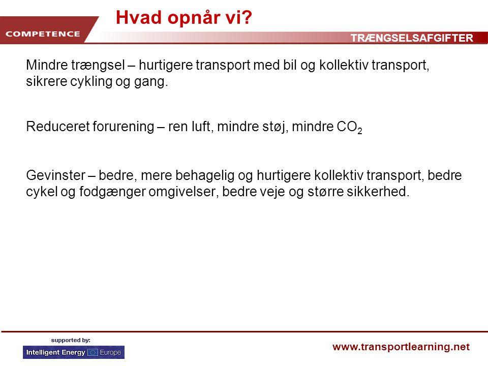 TRÆNGSELSAFGIFTER www.transportlearning.net Hvad opnår vi.
