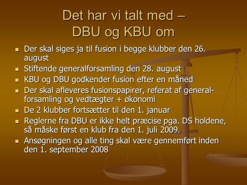Det har vi talt med – DBU og KBU om  Der skal siges ja til fusion i begge klubber den 26.