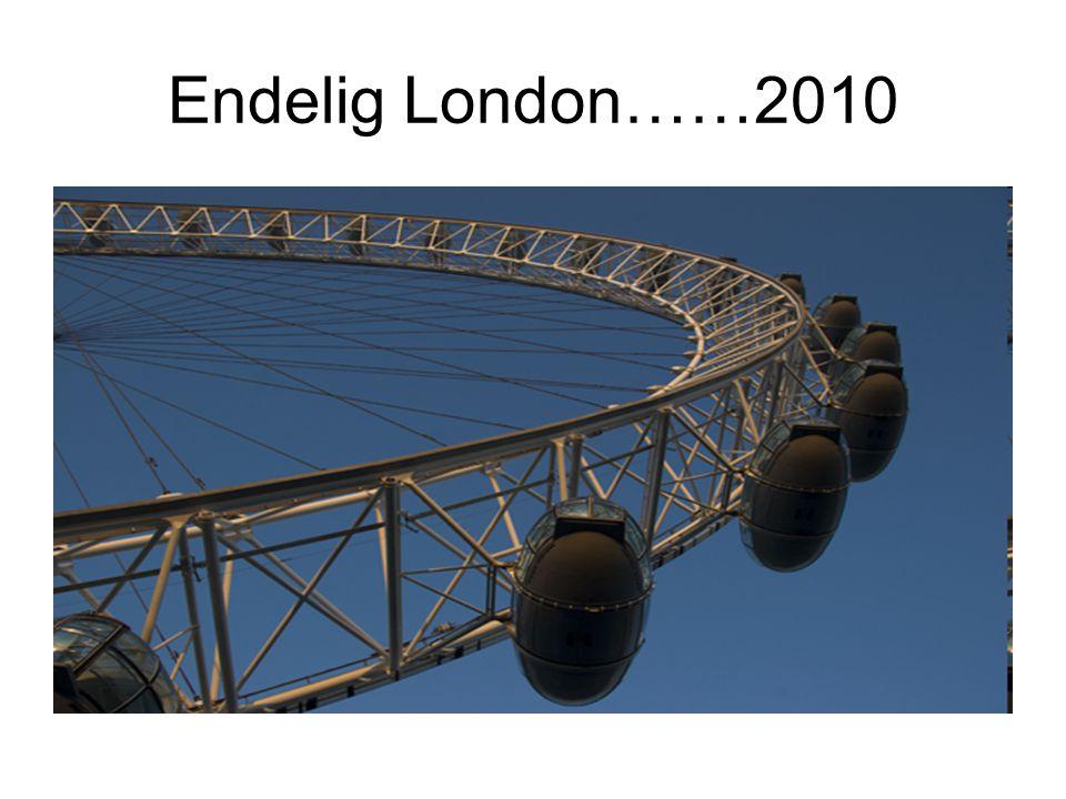 Endelig London……2010