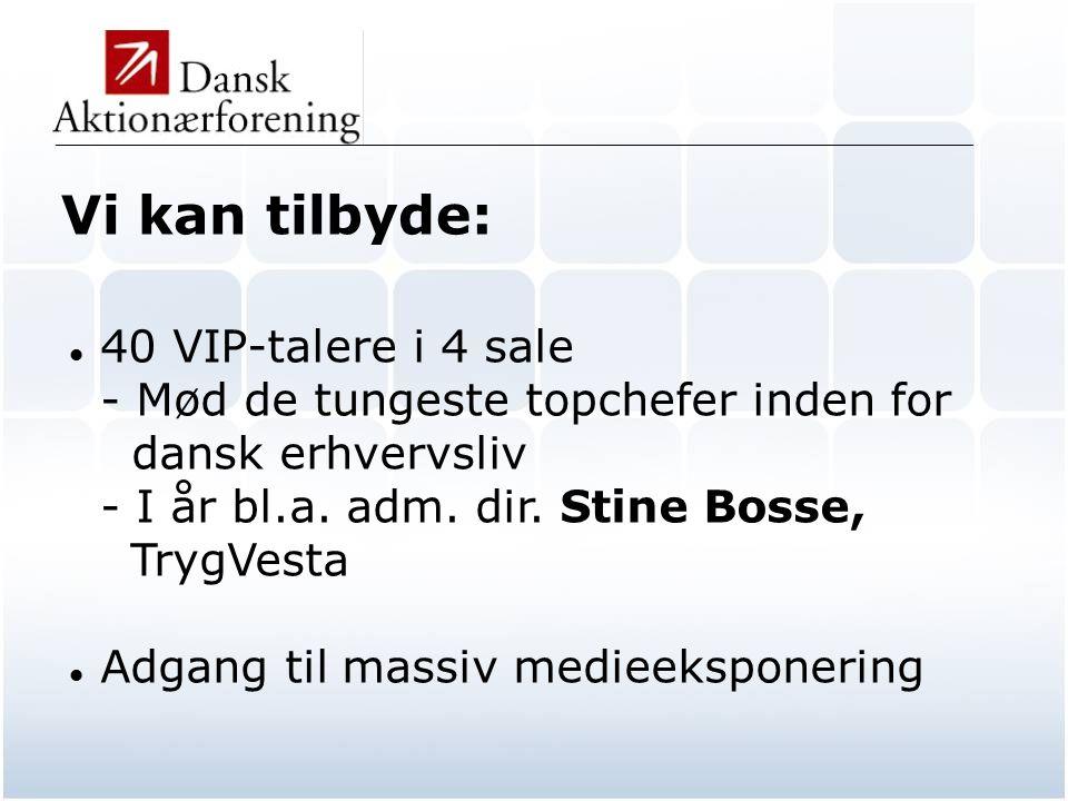 _____________________________________________________________________________________________  40 VIP-talere i 4 sale - Mød de tungeste topchefer inden for dansk erhvervsliv - I år bl.a.