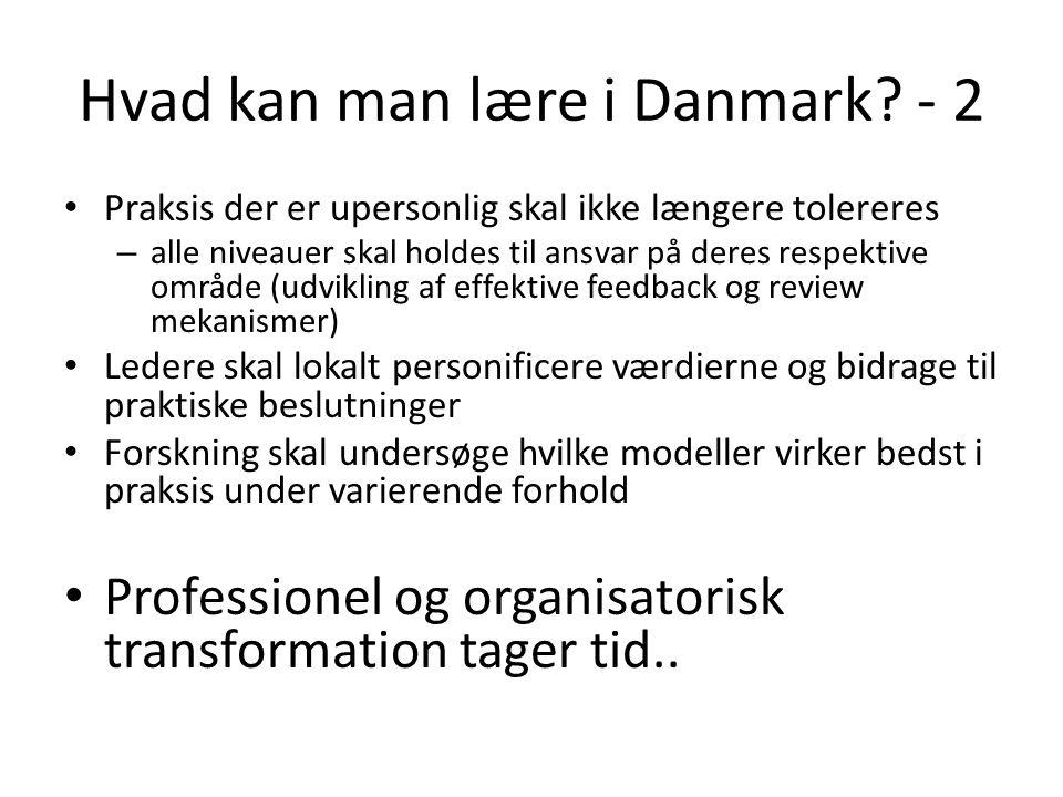 Hvad kan man lære i Danmark.