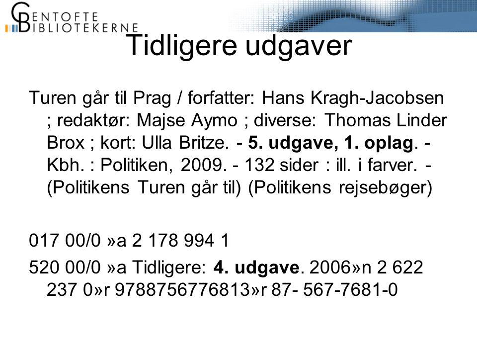 Tidligere udgaver Turen går til Prag / forfatter: Hans Kragh-Jacobsen ; redaktør: Majse Aymo ; diverse: Thomas Linder Brox ; kort: Ulla Britze.