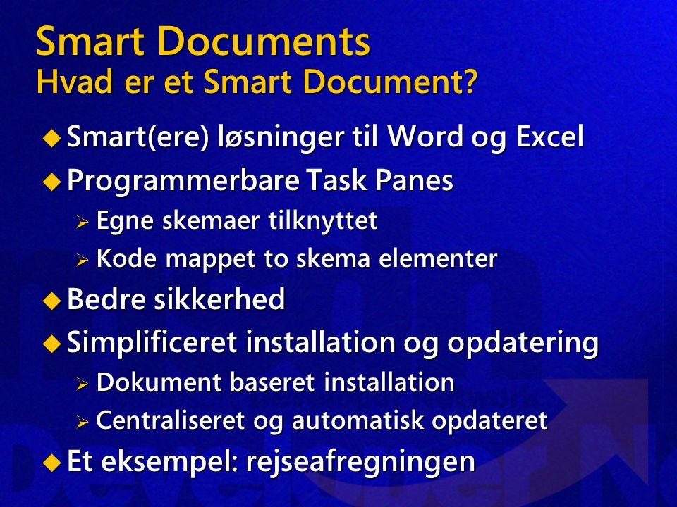 Smart Documents Hvad er et Smart Document.