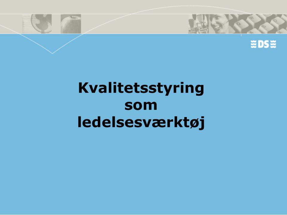 Virksomhedens Kvalitets- /miljøstyringssystem SKAL VÆRE Virksomhedens Ledelsessystem