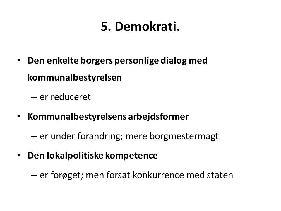 5. Demokrati.