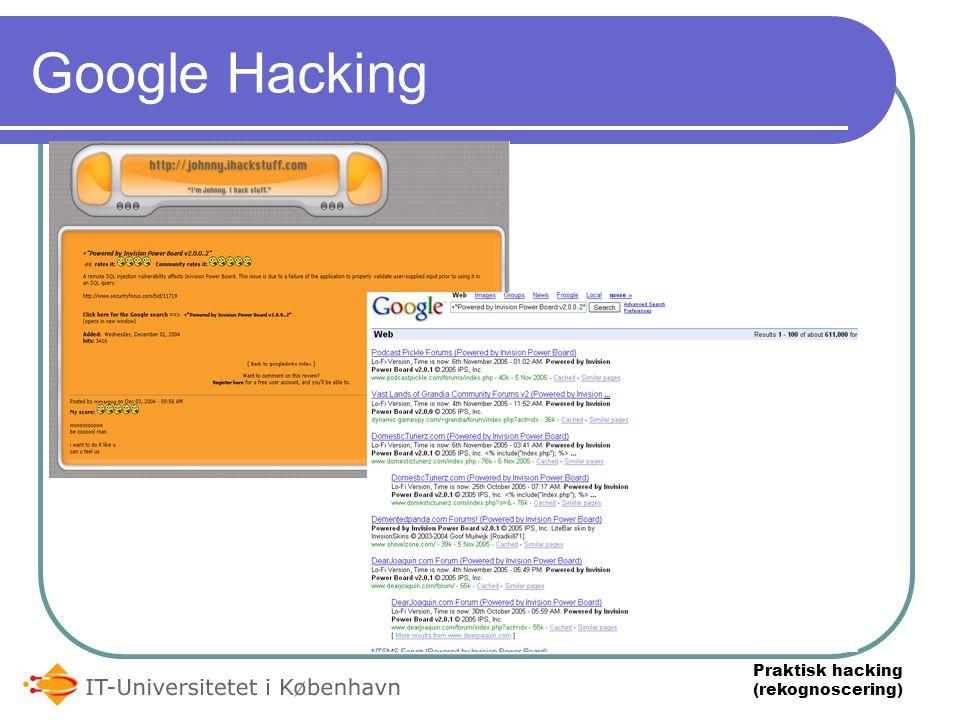 Praktisk hacking (rekognoscering) Google Hacking