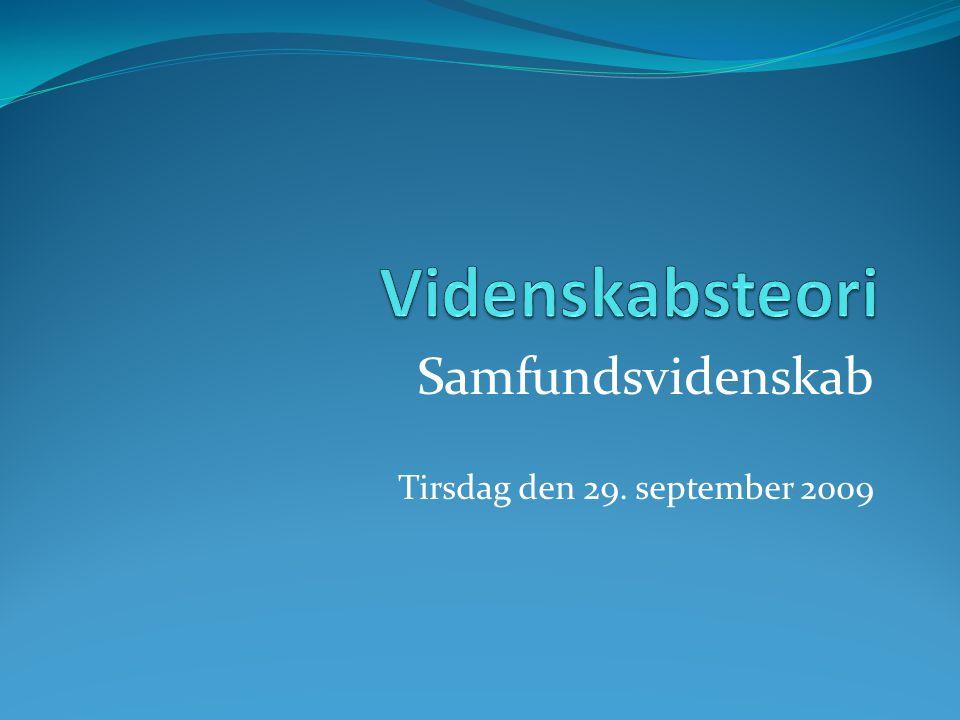 Samfundsvidenskab Tirsdag den 29. september 2009