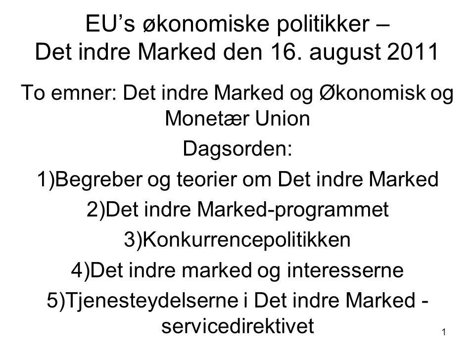 EU's økonomiske politikker – Det indre Marked den 16.