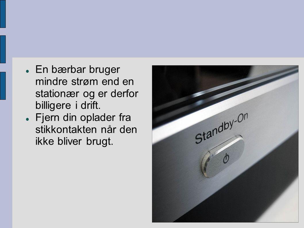  En bærbar bruger mindre strøm end en stationær og er derfor billigere i drift.