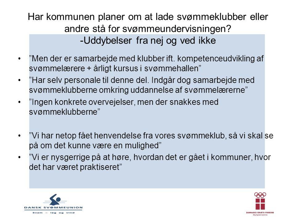 Har kommunen planer om at lade svømmeklubber eller andre stå for svømmeundervisningen.