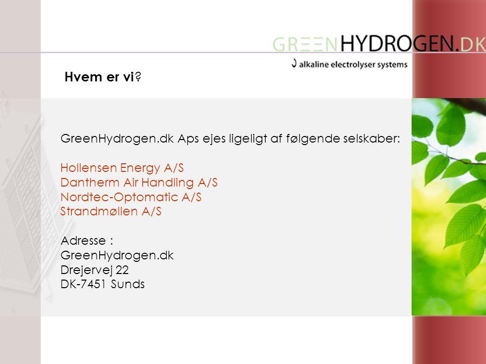 GreenHydrogen.dk Aps ejes ligeligt af følgende selskaber: Hollensen Energy A/S Dantherm Air Handling A/S Nordtec-Optomatic A/S Strandmøllen A/S Adresse : GreenHydrogen.dk Drejervej 22 DK-7451 Sunds Hvem er vi
