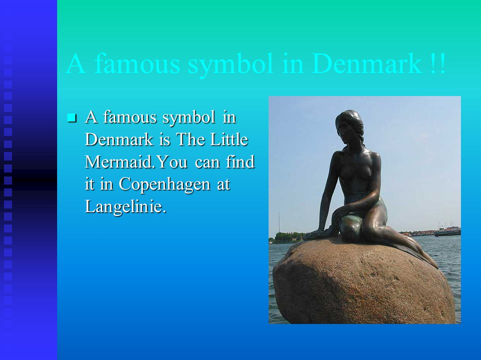 A famous symbol in Denmark !.