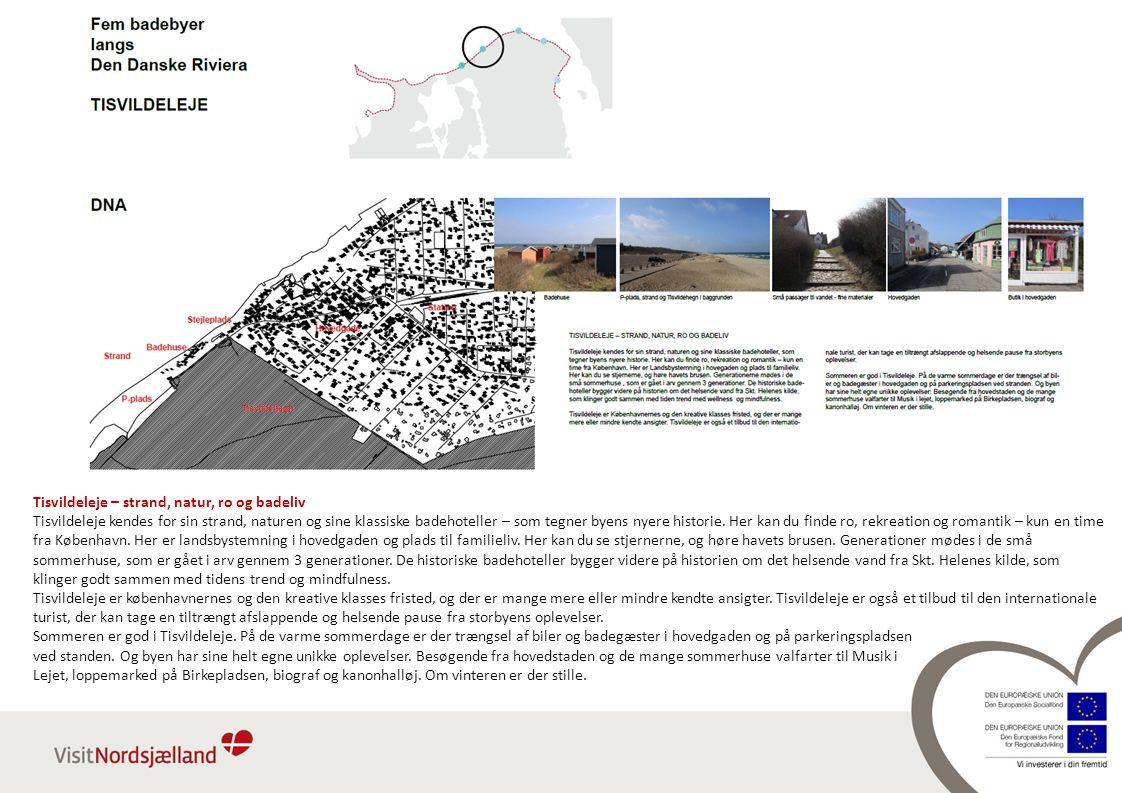 Tisvildeleje – strand, natur, ro og badeliv Tisvildeleje kendes for sin strand, naturen og sine klassiske badehoteller – som tegner byens nyere historie.