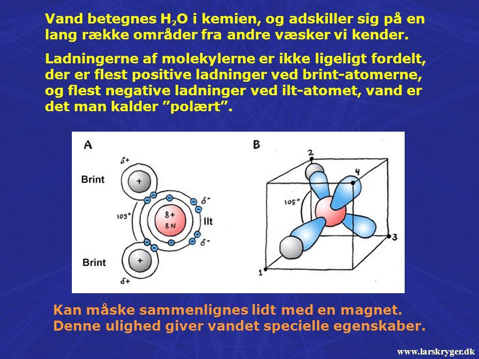 Vand betegnes H 2 O i kemien, og adskiller sig på en lang række områder fra andre væsker vi kender.