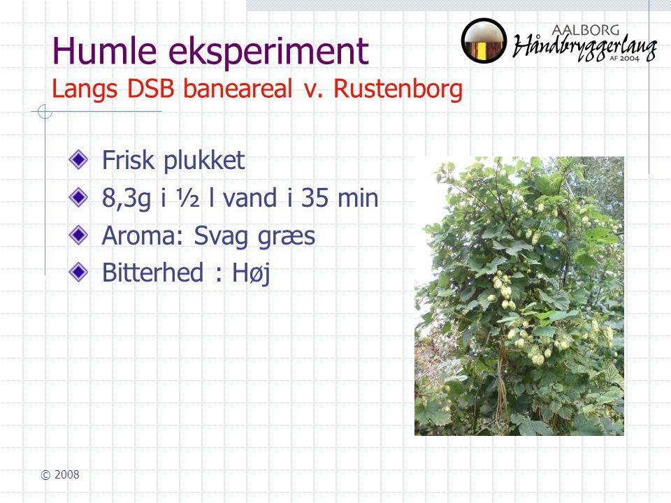 © 2008 Humle eksperiment Langs DSB baneareal v.