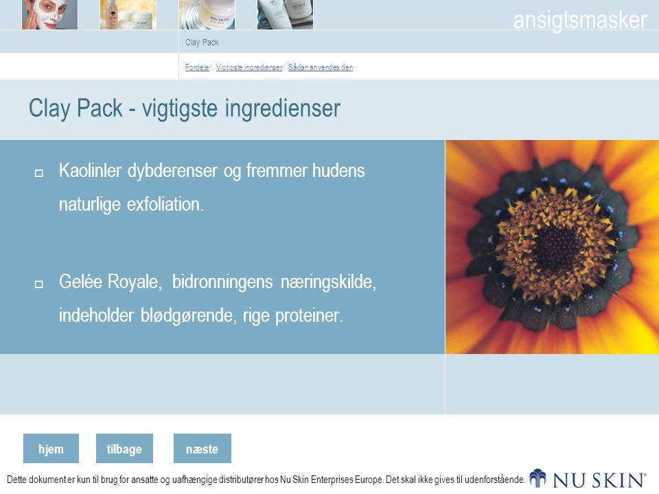 hjemtilbage ansigtsmasker næste Dette dokument er kun til brug for ansatte og uafhængige distributører hos Nu Skin Enterprises Europe.