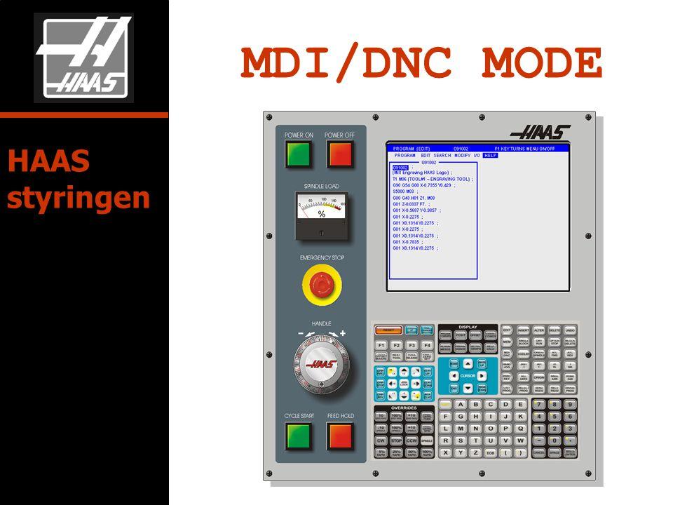 MDI/DNC MODE HAAS styringen
