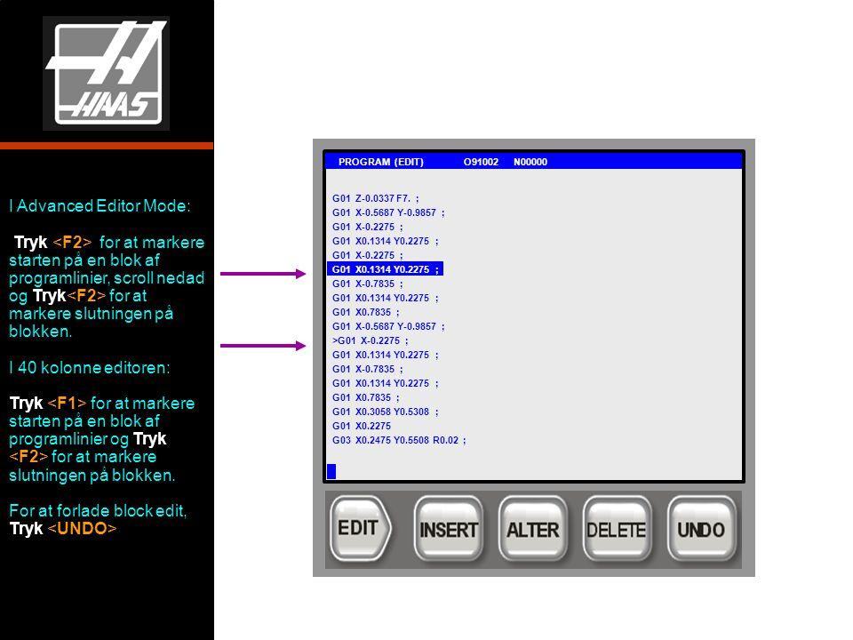 G01 PROGRAM (EDIT) O91002 N00000 G01 Z-0.0337 F7.