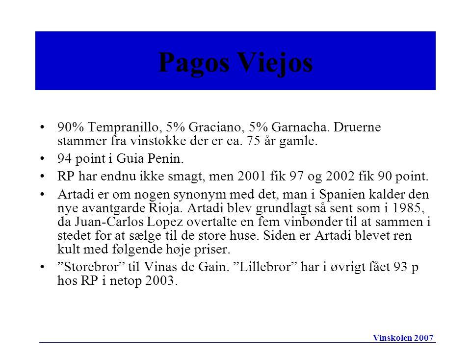 •90% Tempranillo, 5% Graciano, 5% Garnacha. Druerne stammer fra vinstokke der er ca.