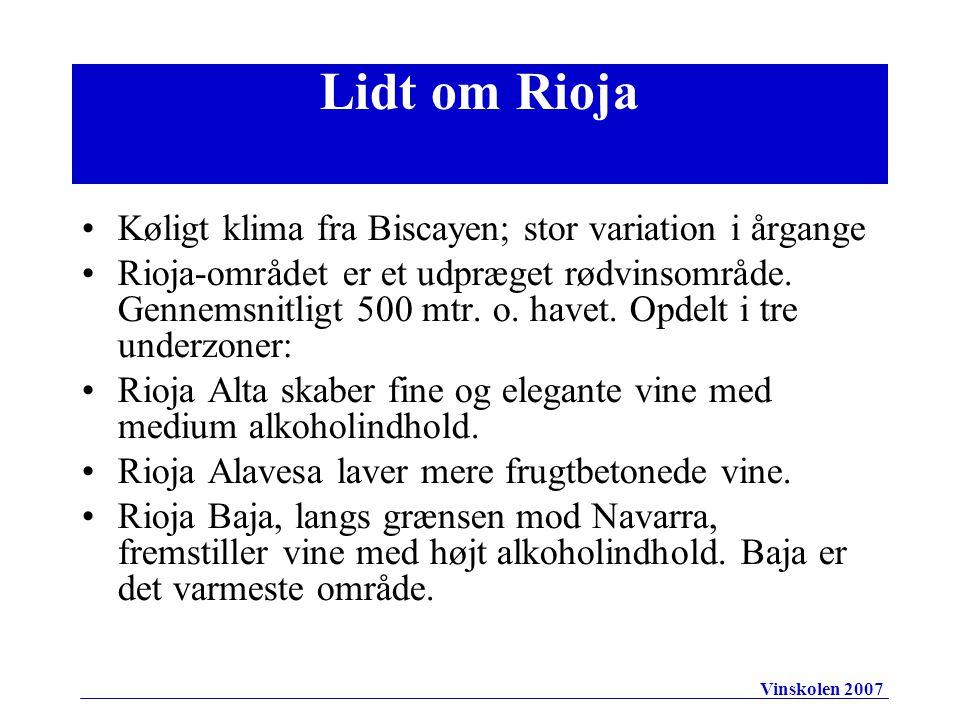 •Køligt klima fra Biscayen; stor variation i årgange •Rioja-området er et udpræget rødvinsområde.