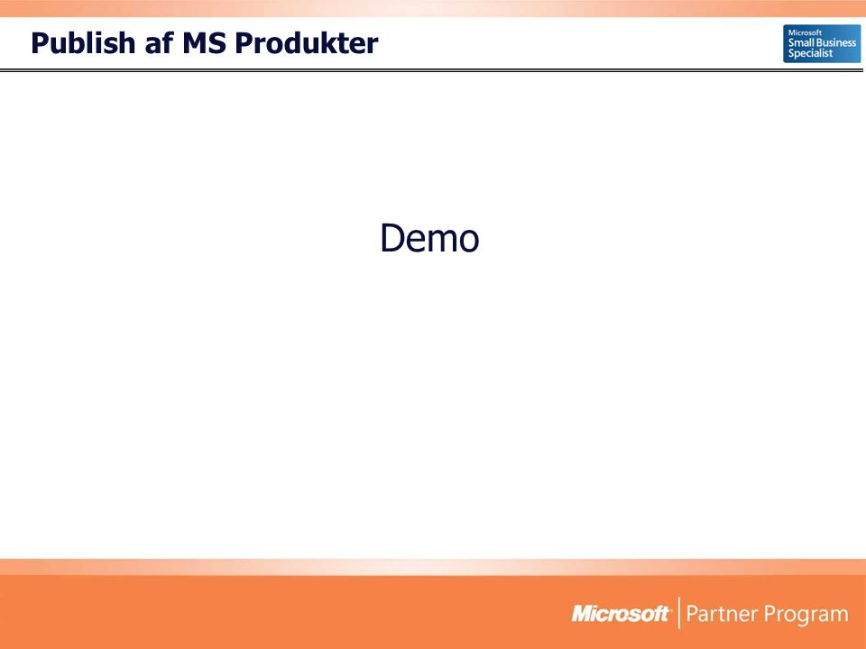 Publish af MS Produkter Demo