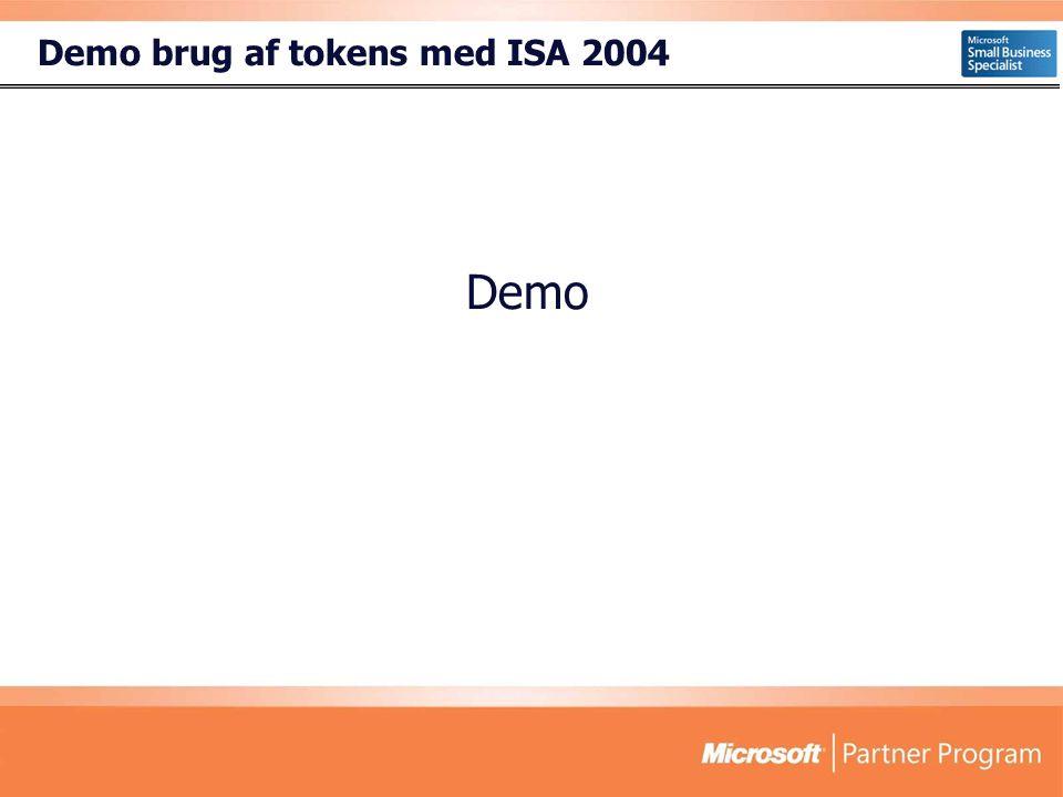 Demo brug af tokens med ISA 2004 Demo
