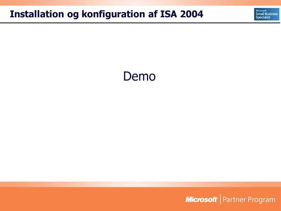 Installation og konfiguration af ISA 2004 Demo