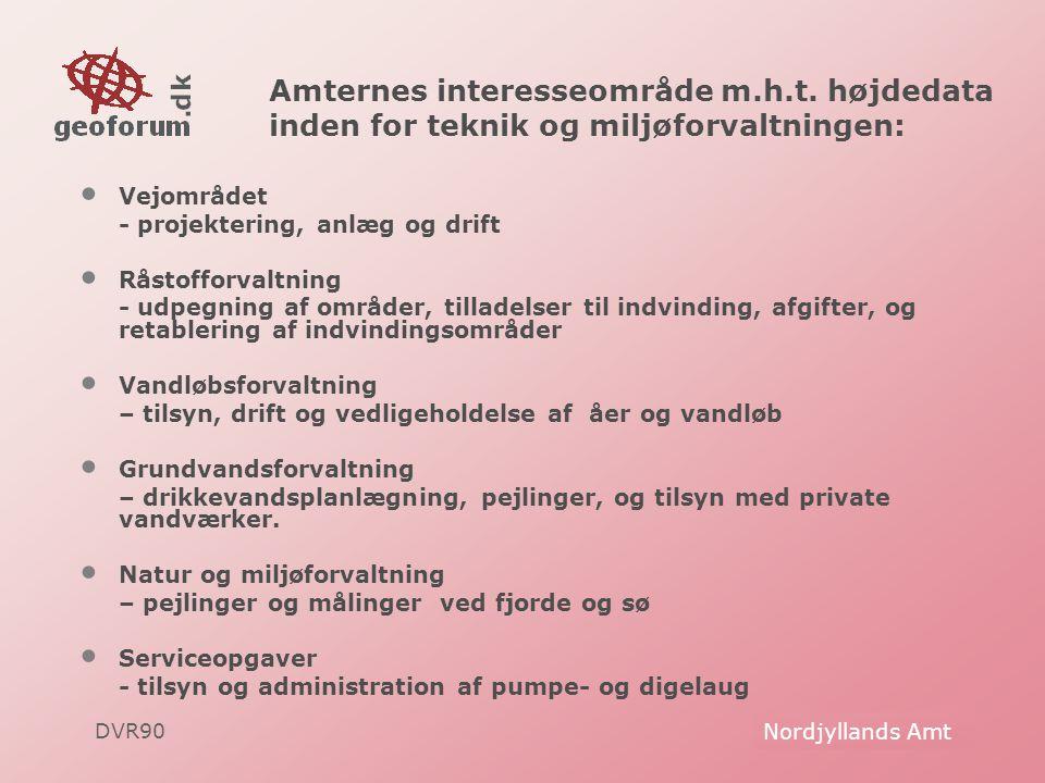 DVR90 Geoforum Danmark Amternes interesseområde m.h.t.