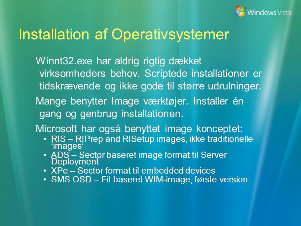 Installation af Operativsystemer Winnt32.exe har aldrig rigtig dækket virksomheders behov.