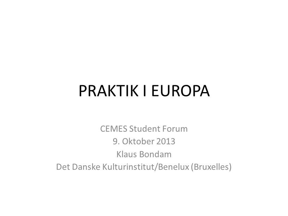 PRAKTIK I EUROPA CEMES Student Forum 9.