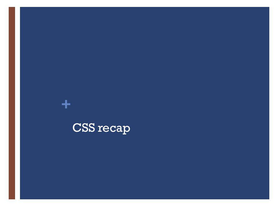 + CSS recap