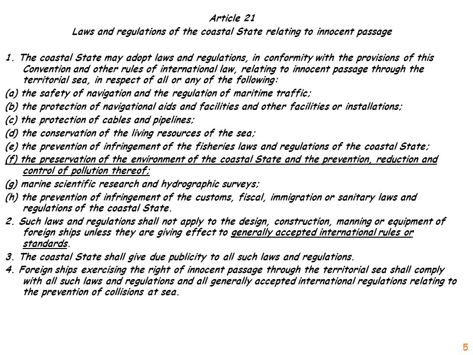 Article 21 Laws and regulations of the coastal State relating to innocent passage 1.