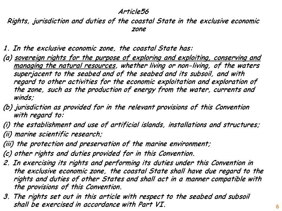 Article56 Rights, jurisdiction and duties of the coastal State in the exclusive economic zone 1.