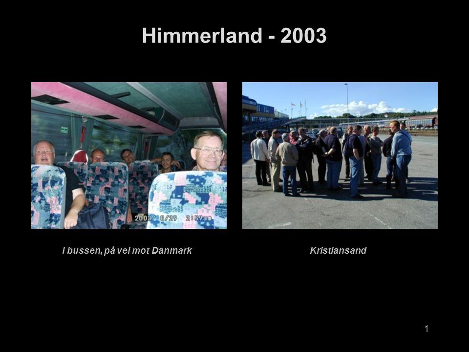 1 Himmerland - 2003 I bussen, på vei mot DanmarkKristiansand